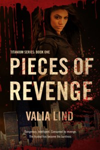 Spotlight and Interview: Pieces of Revenge by Valia Lind