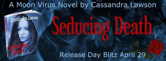 Seducing Death by Cassandra Lawson