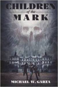 Review!! Children of the Mark by Michael Garza
