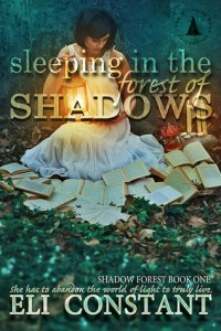 New Release Day! Sleeping in the Forest of Shadows by Eli Constant
