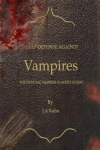 Day 4: Self Defense Against Vampires: The Official Vampire Slayer's Guide
