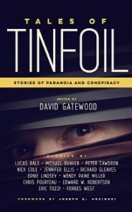 Tales of Tinfoil Edited by David Gatewood