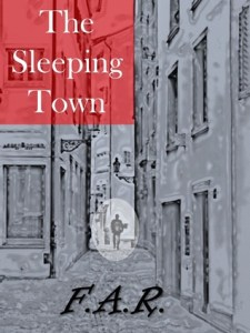 The Sleeping Town by F.A.R.