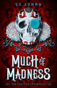 Much of Madness by S.E. Summa