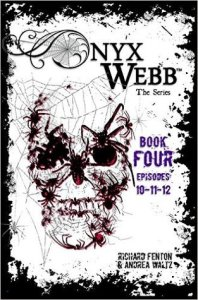 Onyx Webb 4 by Andrea Waltz and Richard Fenton