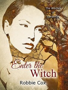 Enter the Witch: The Witches of Savannah by Robbie Cox
