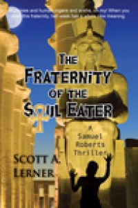 The Fraternity of the Soul Eater By Scott Lerner