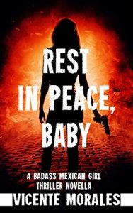 Rest in Peace, Baby by Vicente Morales