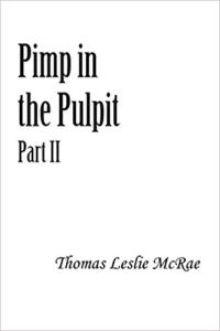 Pimp in the Pulpit 2 by Thomas McRae