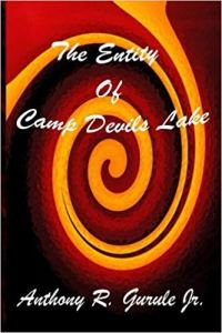 The Entity at Camp Devil's Lake by Anthony Gurule