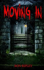 Moving In (Moving In series #1) By Ron Ripley