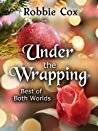 Under the Wrapping by Robbie Cox