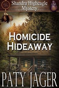 Homicide Hideaway by Paty Jager