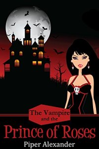 The Vampire and the Prince of Roses