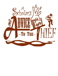 A Scholars advice to the thief