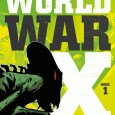 WORLD WAR X VOL. 1 Cover