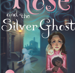 Cover for Rose and the Silver Ghost Holly Webb