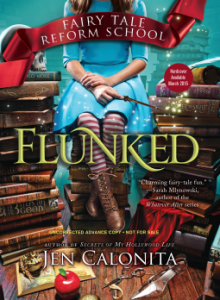 fairy tale reform school flunked jen calonita