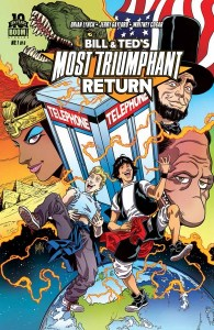 Cover for Bill and Ted's Most Triumphant Return #1