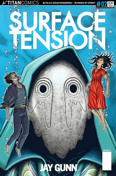 Surface Tension #2 Cover A by Jay Gunn