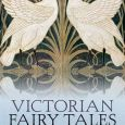 Victorian Fairy Tales Edited by Michael Newton