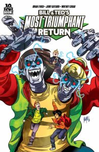 Bill and Ted's Most Triumphant Return #3 Cover A