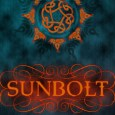 Cover for Sunbolt by Intisar Khanani