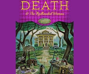 Audio Cover for Death and the Redheaded Woman by Loretta Ross
