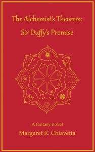 The Alchemist's Theorem Sir Duffy's Promise Margaret R Chiavetta Cover