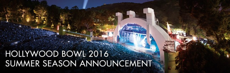 Hollywood Bowl Summer Season announced
