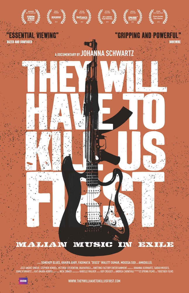 Poster for They Will Have To Kill Us First: Malian Music in Exile