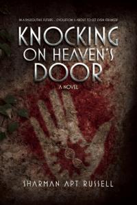 Knocking on Heaven's Door by Sharman Apt Russell