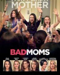 Bad Moms Poster