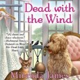 Dead with the wind by Miranda James