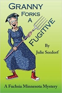 Granny Forks a Fugitive