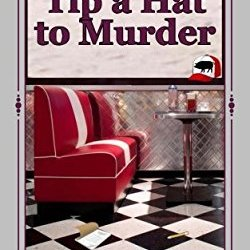 Tip a Hat to Murder