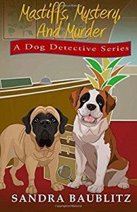 Mastiffs, Mystery, and Murde