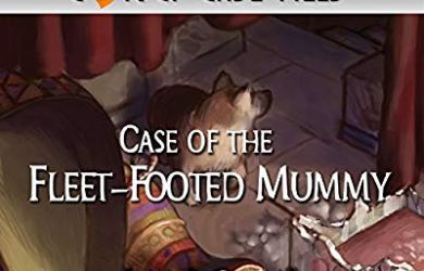 The Case of the Fleet-Footed Mummy