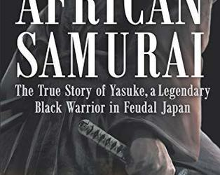 African Samurai the True Story of Yasuke cover