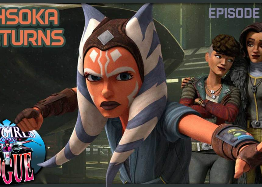 Episode 20.3: Ahsoka Returns
