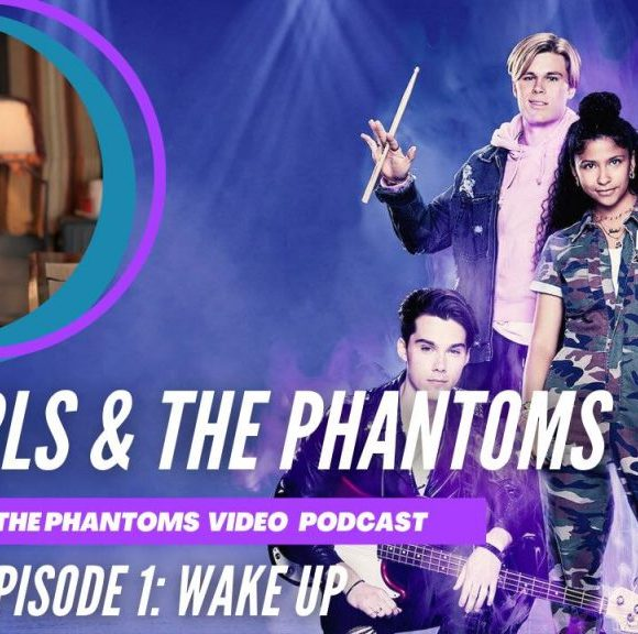 A New Julie and The Phantoms Podcast From Teresa and Tricia