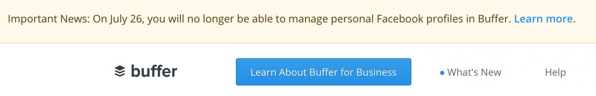 Important News: On July 26, you will no longer be able to manage personal Facebook profiles in Buffer. Learn more.