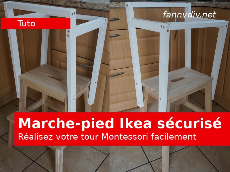 Marche Pied Ikea Sécurisé Tour Montessori Fannydiynet