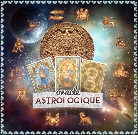 Tirage gratuit Oracle astrologique