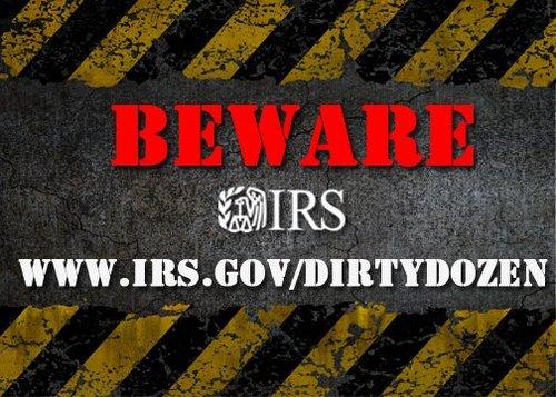 IRSDirtyDozen tax IRS TaxScam