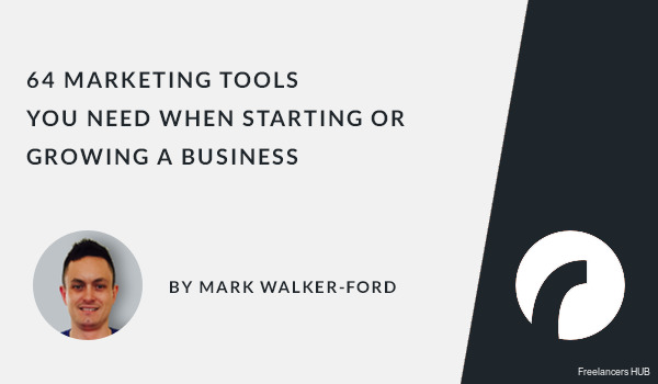 64 Marketing Tools You Need When Starting or Growing a Business [Infographic]