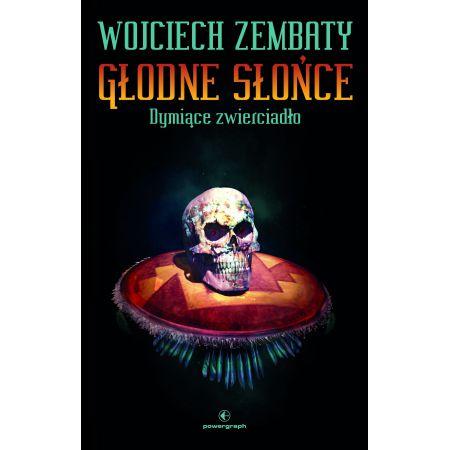 """""""Dymiące zwierciadło"""" Wojciech Zembaty"""
