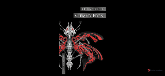 """Ciemny Eden"" Chris Beckett"