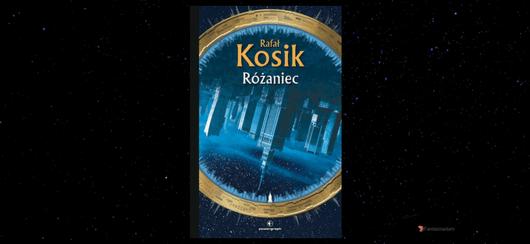 "Rafał Kosik ""Różaniec"""