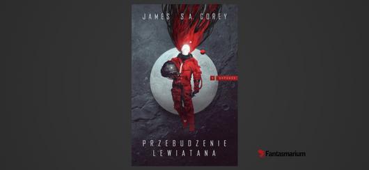 """""""Przebudzenie Lewiatana"""" James Corey - recenzja"""